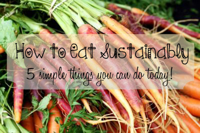 How to Eat Sustainably