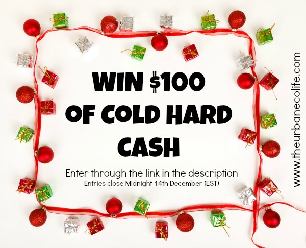 Win $100 of Cold Hard Cash - Enter via The Urban Ecolife