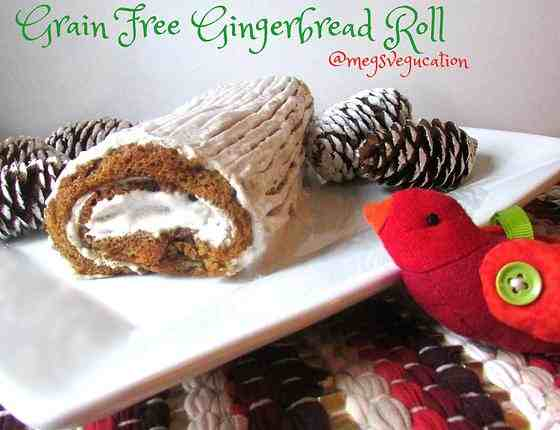 Grain Free Gingerbread Roll - Meg's Vegucation
