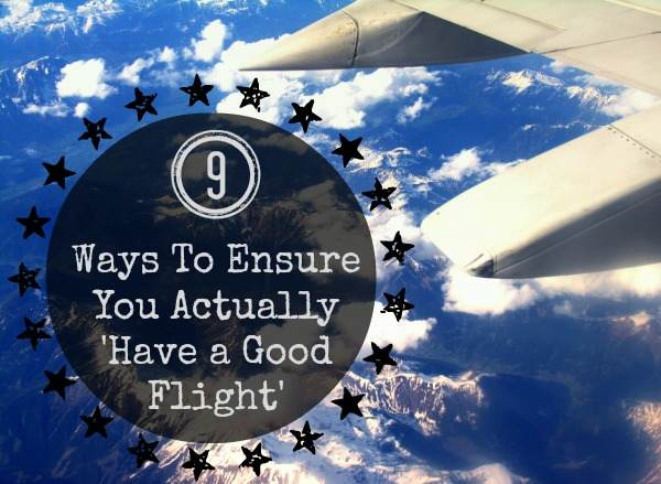 8 ways To Ensure You Actually 'Have a Good Flight' - The Urban Ecolife