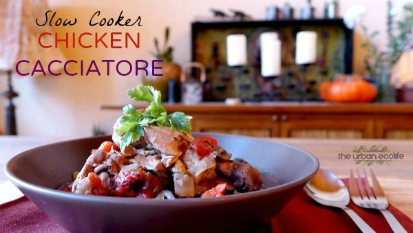Slow Cooker Chicken Cacciatore (Paleo) - The Urban Ecolife
