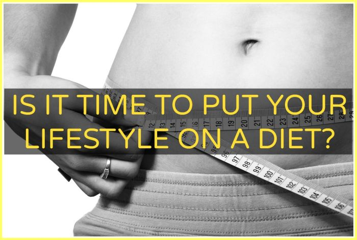 Is it time to put your lifestyle on a diet? - The Urban Ecolife
